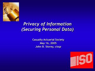 Privacy of Information (Securing Personal Data)