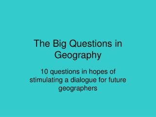 The Big Questions in Geography