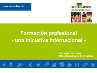 Formación profesional - una iniciativa internacional  -