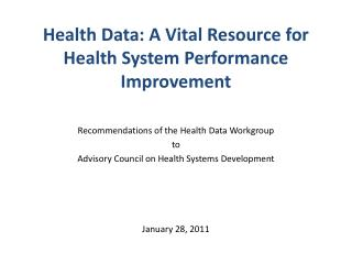 Health Data: A Vital Resource for Health System Performance Improvement