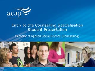 Entry to the Counselling Specialisation Student Presentation