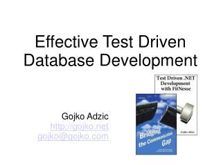Effective Test Driven  Database Development