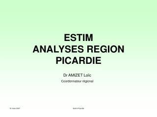 ESTIM ANALYSES REGION  PICARDIE