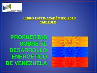 LIBRO INTER-ACADÉMICO 2013 CAPÍTULO