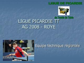 LIGUE PICARDIE TT AG 2008 - ROYE