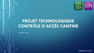 Projet technologique Contrôle d'accès cantine