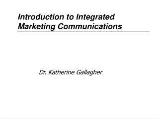 Introduction to Integrated Marketing Communications