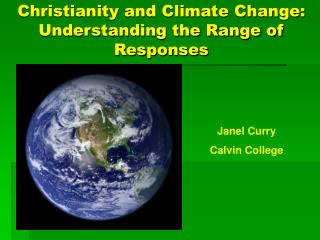 Christianity and Climate Change:  Understanding the Range of Responses