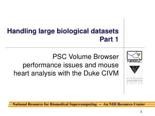 Handling large biological datasets Part 1