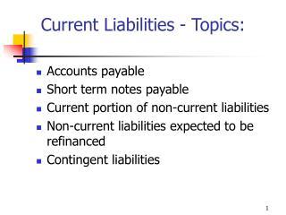 Current Liabilities - Topics: