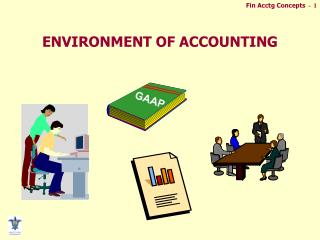 ENVIRONMENT OF ACCOUNTING