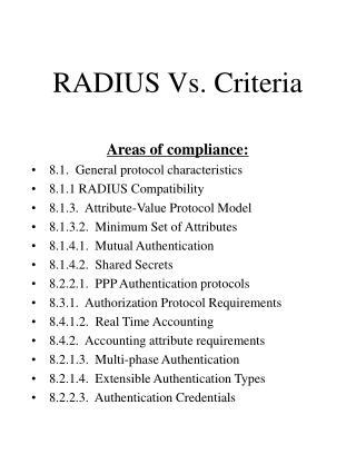 RADIUS Vs. Criteria