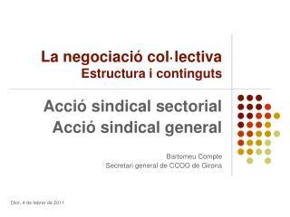 La negociació col·lectiva  Estructura i continguts