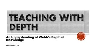 Teaching with Depth