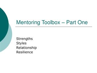 Mentoring Toolbox � Part One