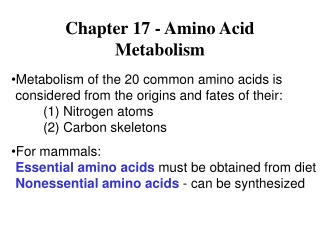 Chapter 17 - Amino Acid Metabolism