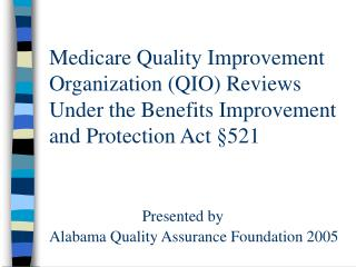 Benefits Improvement and Protection Act (BIPA)  §521