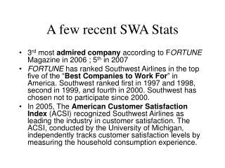 A few recent SWA Stats