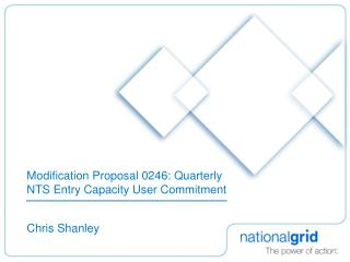 Modification Proposal 0246: Quarterly NTS Entry Capacity User Commitment