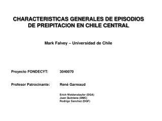 CHARACTERISTICAS GENERALES DE EPISODIOS DE PREIPITACION EN CHILE CENTRAL