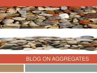 Blog on Aggregates