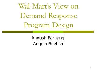 Wal-Mart's View on Demand Response Program Design