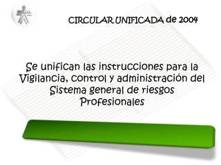CIRCULAR UNIFICADA  de 2004