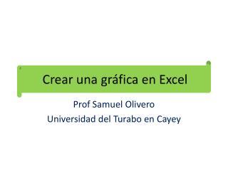 Crear una gráfica  en Excel
