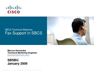 SBCS Technical Webinars Fax Support in SBCS