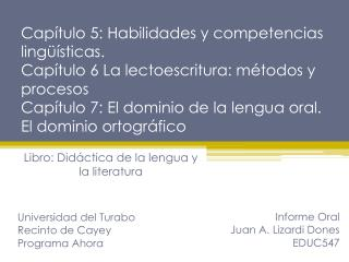 Informe Oral Juan A. Lizardi Dones EDUC547