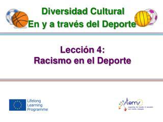 Lección  4: Racismo  en el  Deporte