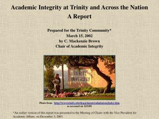 Academic Integrity at Trinity and Across the Nation A Report Prepared for the Trinity Community*