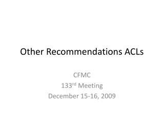 Other Recommendations ACLs