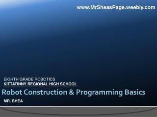 Robot Construction & Programming Basics