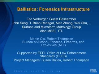 Ballistics: Forensics Infrastructure