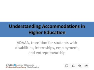 Understanding Accommodations in Higher Education