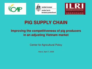 PIG SUPPLY CHAIN Improving the competitiveness of pig producers  in an adjusting Vietnam market