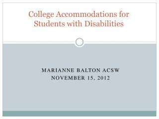 College Accommodations for Students with Disabilities
