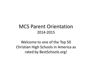 MCS Parent Orientation 2014-2015