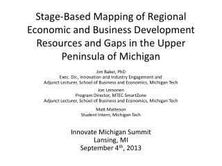 Jim Baker, PhD Exec. Dir., Innovation and Industry Engagement and
