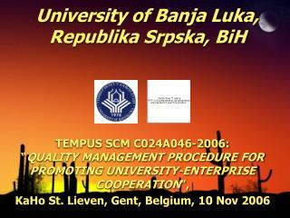 University of Banja Luka, Republika Srpska, BiH