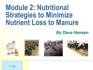 Module 2: Nutritional Strategies to Minimize Nutrient Loss to Manure