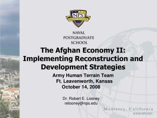 The Afghan Economy II:  Implementing Reconstruction and Development Strategies
