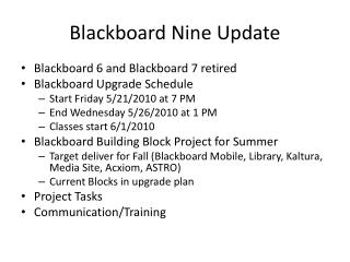 Blackboard Nine Update