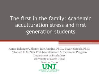 The first in the family: Academic acculturation stress and first generation students