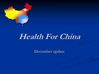 Health For China