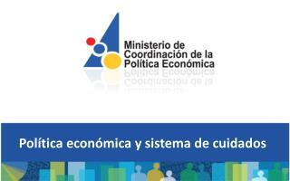 Política económica y sistema de cuidados