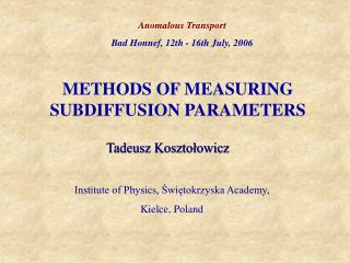 METHODS OF MEASURING SUBDIFFUSION PARAMETERS