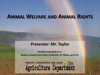 Animal Welfare and Animal Rights