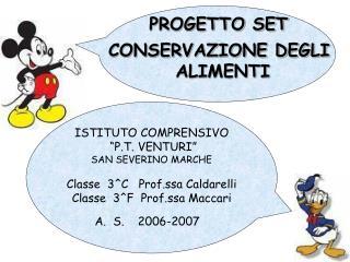 """ISTITUTO COMPRENSIVO  """"P.T. VENTURI"""" SAN SEVERINO MARCHE Classe  3^C   Prof.ssa Caldarelli"""